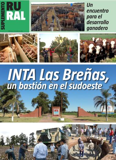 INTA Las Breñas, un bastión en el sudoeste