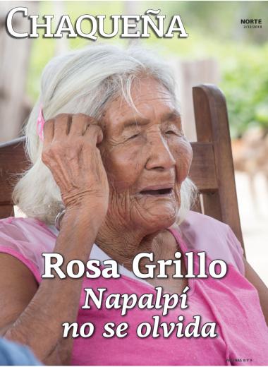 Rosa Grillo: Napalpí no se olvida