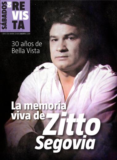 30 años de Bella Vista: la memoria viva de Zitto Segovia