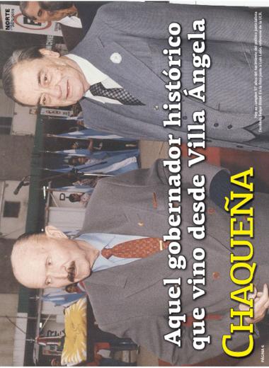 Aquel gobernador histórico que vino desde Villa Ángela