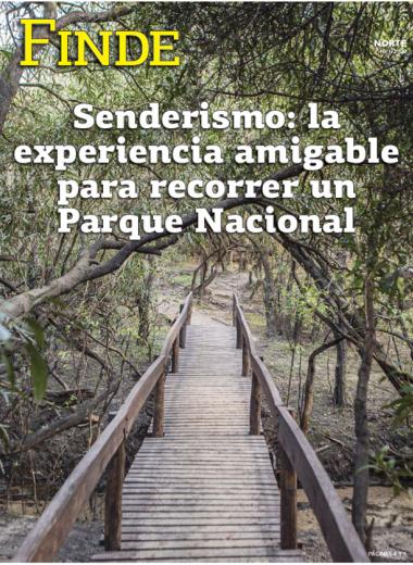 Senderismo: la experiencia amigable para recorrer un Parque Nacional
